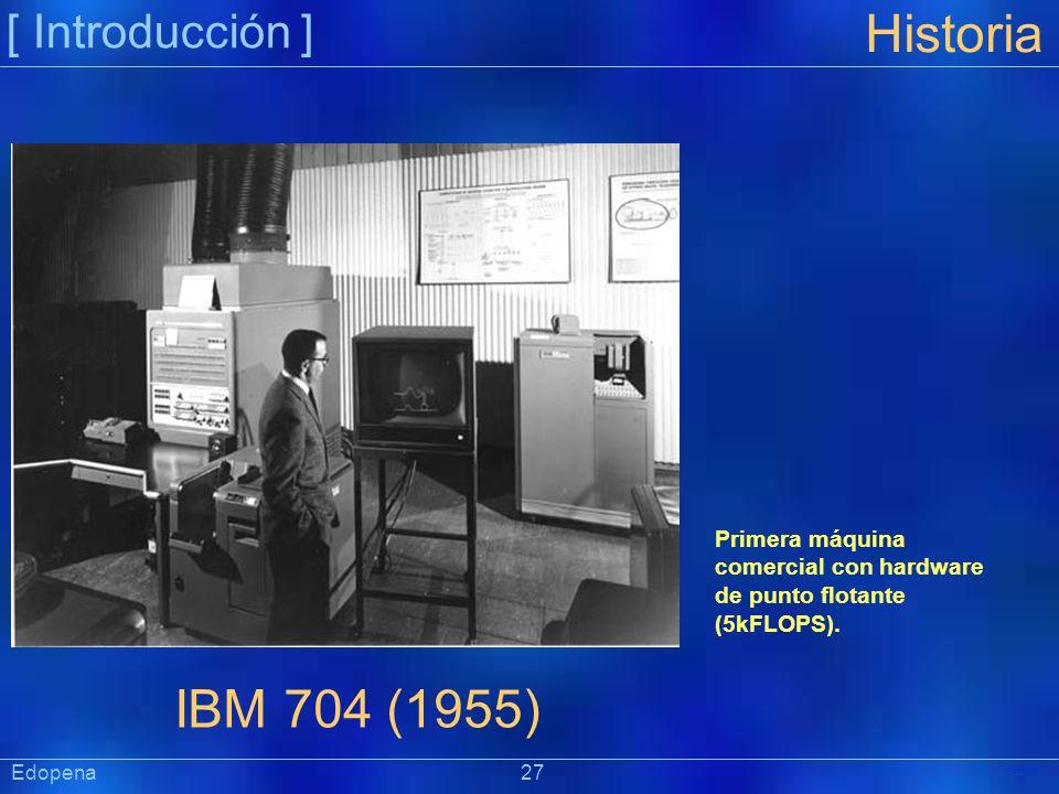 Historia IBM 704 (1955) [ Introducción ]